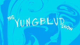THE YUNGBLUD SHOW LIVE ep.2