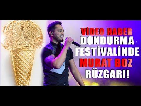 dondurma festivalinde murat boz rüzgari