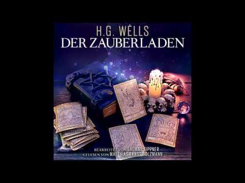 Der Zauberladen (Das komplette Hörbuch nach Motiven von H.G. Wells)