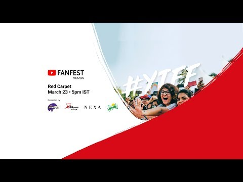YouTube FanFest Mumbai 2018 - Red Carpet Livestream
