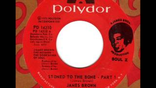 JAMES BROWN  Stoned to the bone (Part1)
