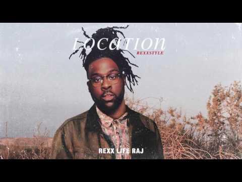 Rexx Life Raj - Location Rexxstyle