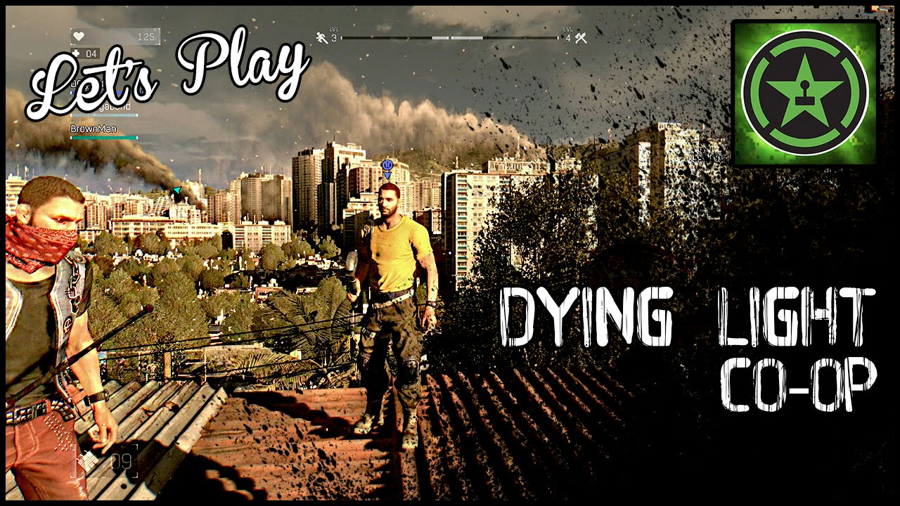 Letu0027s Play   Dying Light Co Op