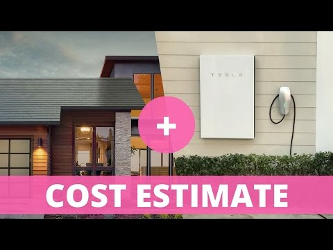 Tesla Solar Roof: Cost Estimate with Powerwall 2 and Electri