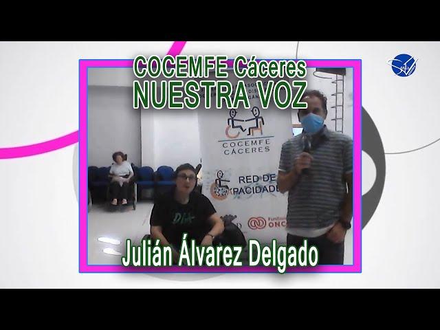 COCEMFE Nuestra Voz - Julián Álvarez Delgado
