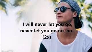 Kygo feat John Newman - Never Let You Go [LYRICS]