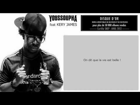 Youssoupha feat Kery James & LFDV - La Vie Est Belle - Paroles (Officiel)