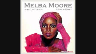 Melba Moore - Mind Up Tonight (extended 12 inch remix) HQsound