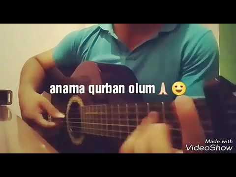 Qurban olum anama deyme ilahi guitar version