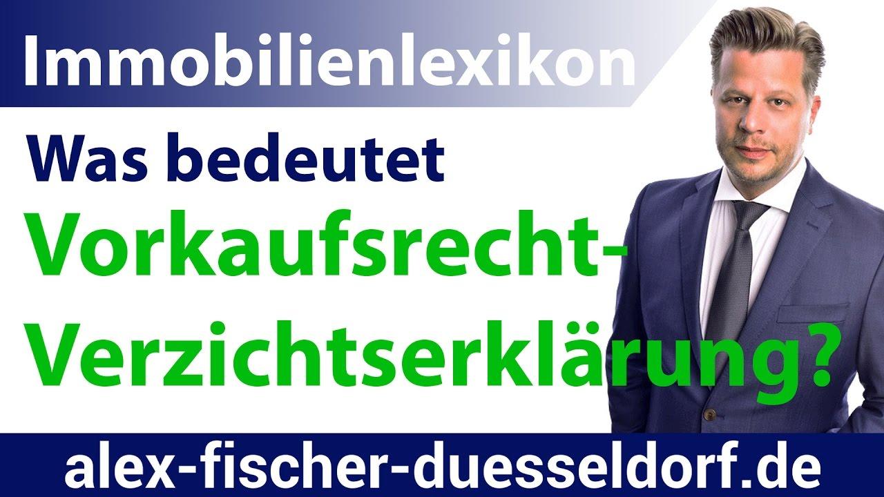Vorkaufsrecht Verzichtserklarung Alex Fischer Dusseldorf