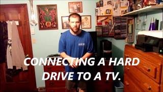 CONNECTING A HARD DRIVE TO THE TV