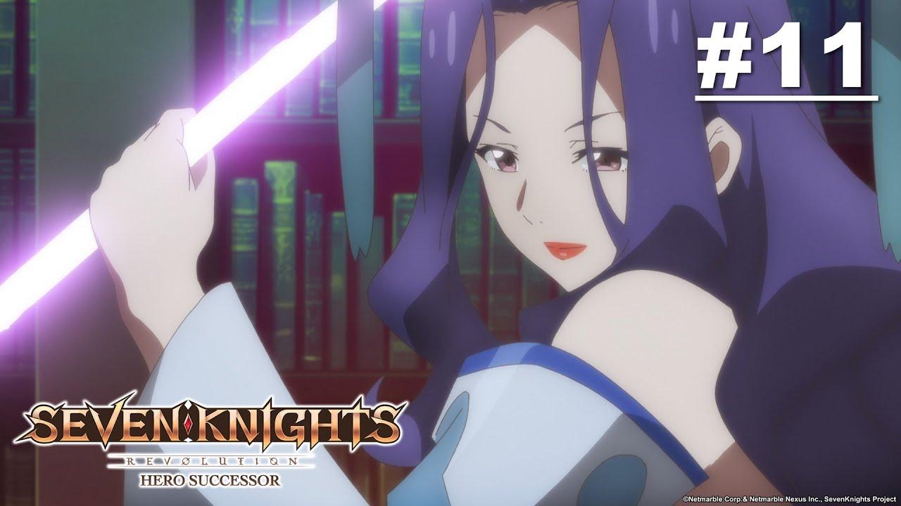 Seven Knights Revolution: Người kế tục của anh hùng - Tập 11 [Việt sub]