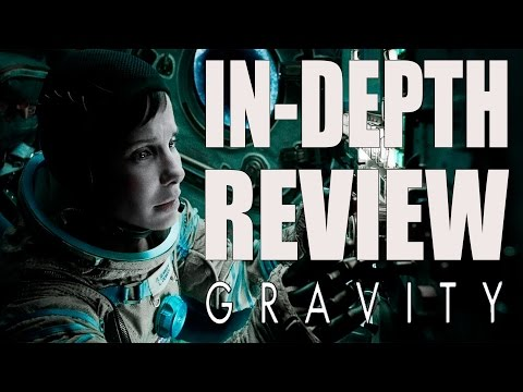 Gravity (2013) In-Depth Movie Review