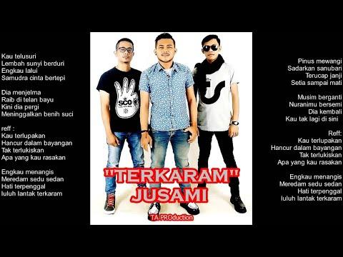 JUSAMI - Terkaram [ Official Lyric Video ]