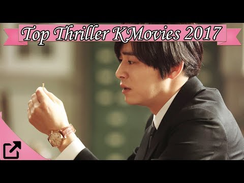 Top 10 Thriller Korean Movies 2017 All The Time