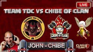 🔴 Mon live le plus drole 😂 | Chibe of clan VS Team Tournée des clans | Clash of clans Français