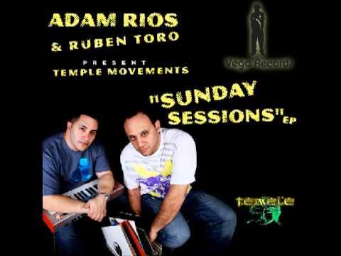 """VR102 Adam Rios & Ruben Toro Present Temple Movements """"Sunday Sessions"""""""