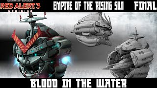 Red Alert 3: Uprising Empire of the Rising Sun Lets Play Final - Blood in the Water