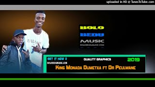 King-Monada-Dumetxa-ft-Dr-Peulwane