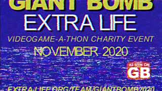 Giant Bomb Extra Life 2020. Play Games, Heal Kids!
