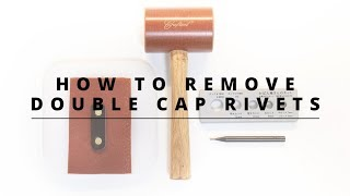 How to Remove Doขble Cap Rivets with Rivet Removal Tool