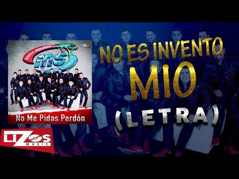BANDA MS - NO ES INVENTO MIO (LETRA)