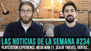 ¡La semana en 10 min #234! Playstation Experience, Megaman 11, Sea of Thieves, Ventas...