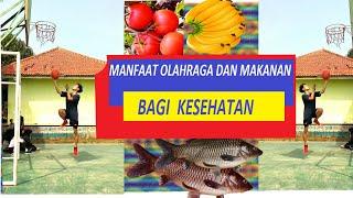 Download MANFAAT OLAHRAGA DAN MAKANAN SEHAT BAGI KESEHATAN