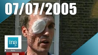 20h France 2 du 7 juillet 2005 - Londres victime du terrorisme | Archive INA