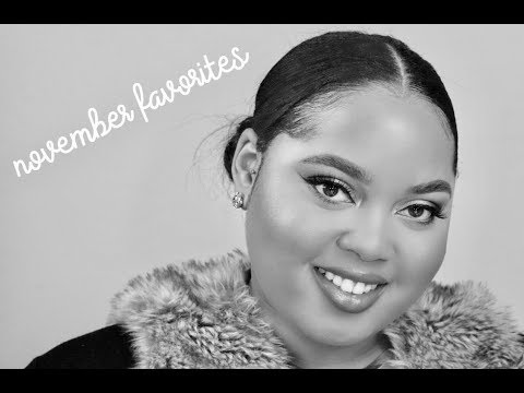 November Favorites 2017 | Kelsee Briana Jai
