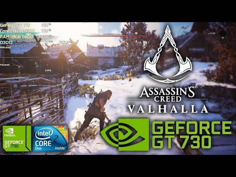 Assassin's Creed Valhalla - GeForce GT 730 - Core 2 Duo E4300 |