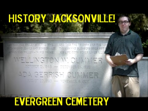 Jacksonville History Evergreen Cemetery - A Look Back at 19t