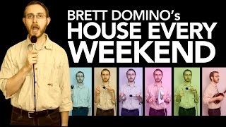 Brett Domino - House Every Weekend