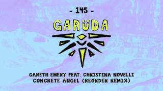 Gareth Emery feat. Christina Novelli - Concrete Angel (ReOrder Remix)