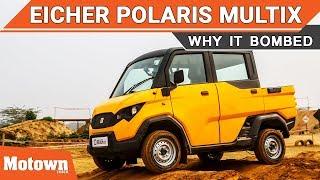 Why the Eicher Polaris Multix bombed in India | Motown India