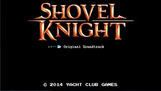 Shovel Knight Full Soundtrack (Stereo)