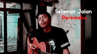 Selamat Jalan Perwiraku - Official MV Faikencrut