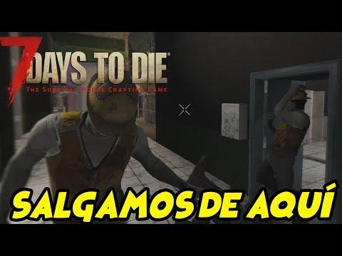 "7 DAYS TO DIE - VALMOD 16 # 41 ""SALGAMOS DE AQUÍ"" | GAMEPLAY ESPAÑOL"
