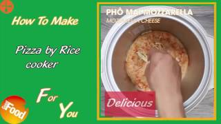 How to make: Pizza by Rice cooker