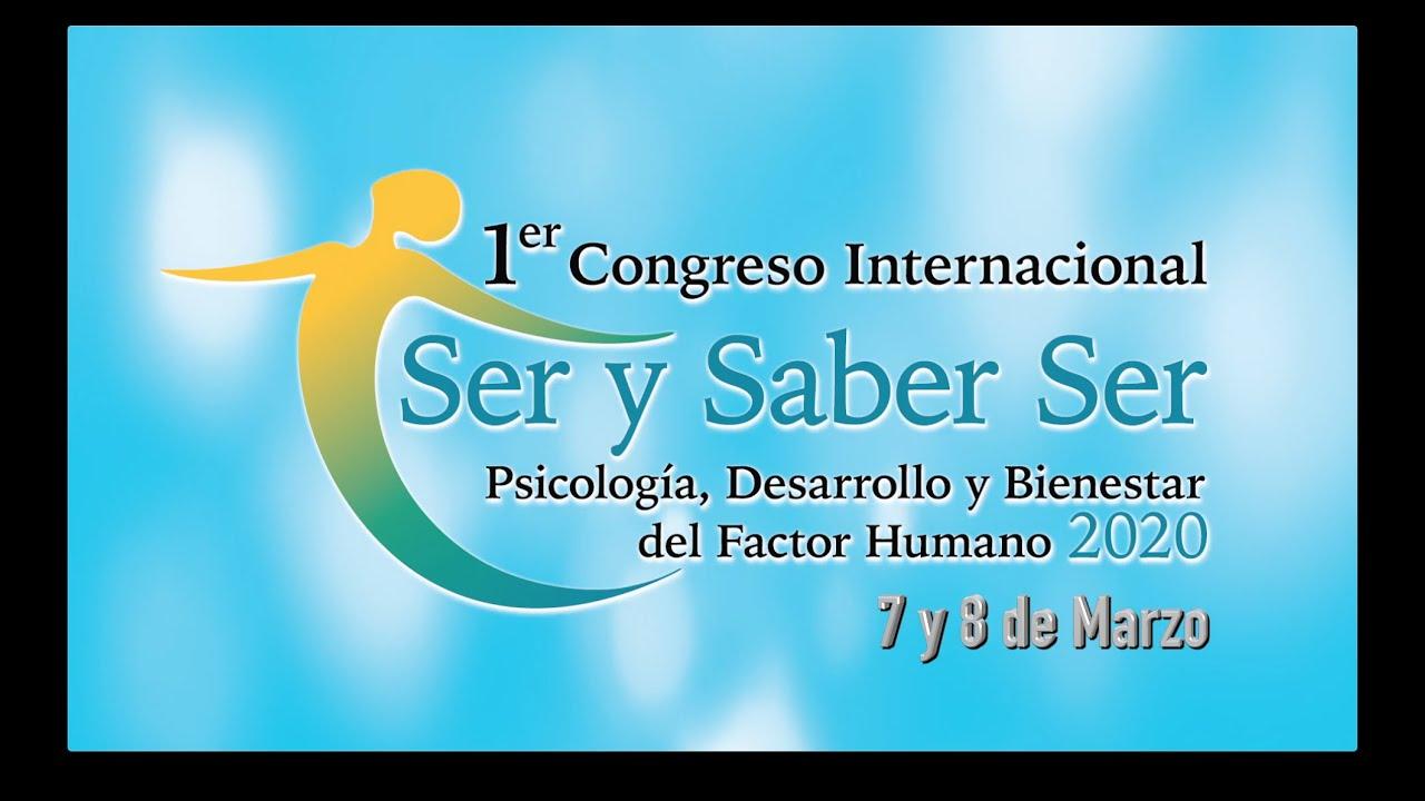 Resumen General del Congreso Internacional Ser y Saber Ser 2020.