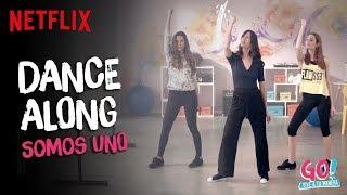 Go! Vive a tu manera - Somos Uno dance along