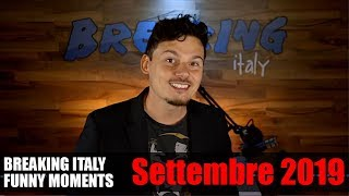 BREAKING ITALY FUNNY MOMENTS - SETTEMBRE 2019