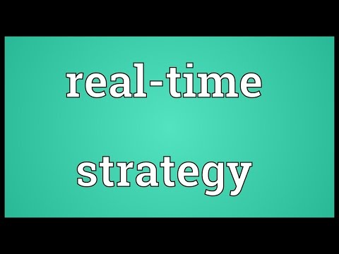 Real-time strategy Meaning
