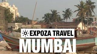 Mumbai (India) Vacation Travel Video Guide