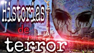 10 Estremecedoras Historias de terror de México (Leyendas urbanas mexicanas) Parte 2