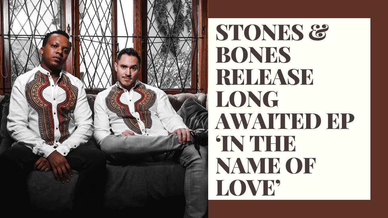 Stones & Bones release long awaited EP 'In the Name of Love'