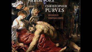 Handel's Finest Arias for Base Voice—Christopher Purves (bass), Arcangelo, Jonathan Cohen
