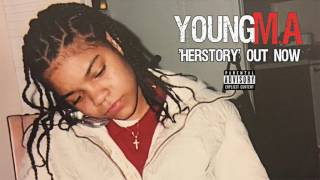 "Young MA - ""HerStory"" [Full Album]"