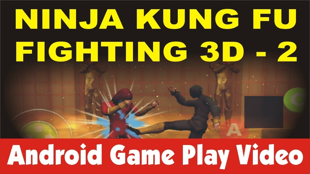 Download Ninja Kung Fu Fighting 3D - 2  Android Game Play Video  HD 