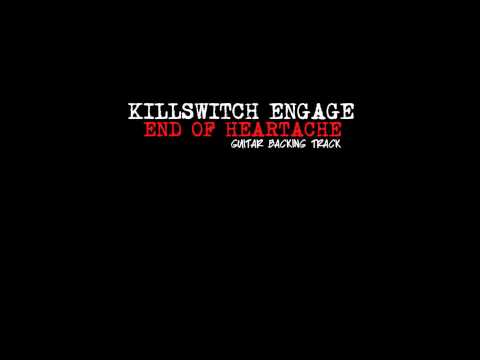 Killswitch Engage - End Of Heartache Guitar Backing Track (With Vocals)
